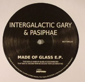 INTERGALACTIC GARY/PASIPHAE - Made Of Glass EP