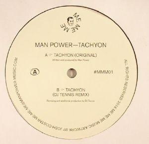 MAN POWER - Tachyon