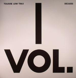 TOLOUSE LOW TRAX - Decades Vol 1/3
