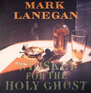 LANEGAN, Mark - Whiskey For The Holy Ghost (reissue)