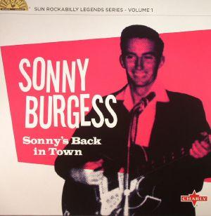 BURGESS, Sonny - Sonny's Back In Town: Sun Rockabilly Legends Series Volume 1 (remastered)