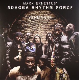 ERNESTUS, Mark/NDAGGA RHYTHM FORCE - Yermande