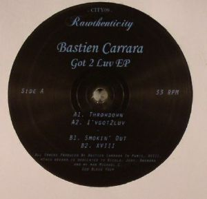 CARRARA, Bastien - Got 2 Luv EP