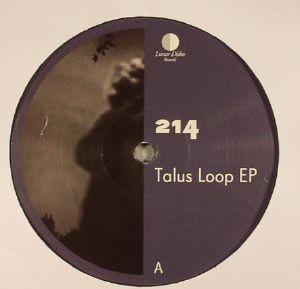 214 - Talus Loop EP
