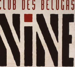 CLUB DES BELUGAS/VARIOUS - Nine