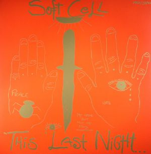 SOFT CELL - This Night In Sodom
