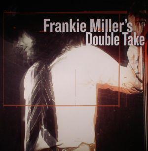 MILLER, Frankie - Frankie Miller's Double Take