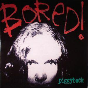 BORED! - Piggyback