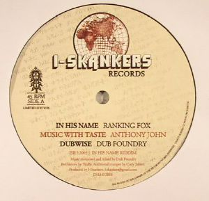 RANKING FOX/ANTHONY JOHN/YANN SAX/STEPPIN PABLO/DUB FOUNDRY - In His Name