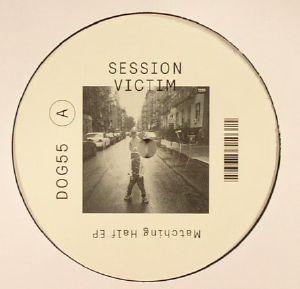 SESSION VICTIM - Matching Half EP