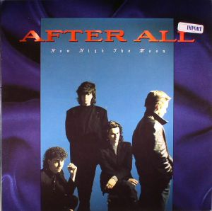 AFTER ALL - How High The Moon