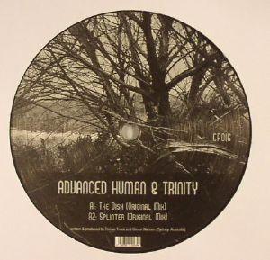 ADVANCED HUMAN/TRINITY - The Dish EP