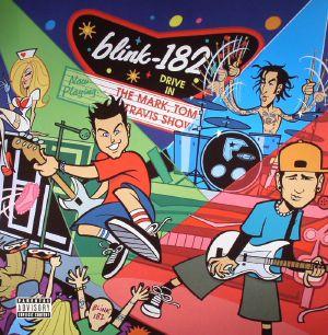 BLINK 182 - The Mark Tom & Travis Show (The Enema Strikes Back!) (reissue)