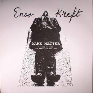 ENZO KREFT - Dark Matter