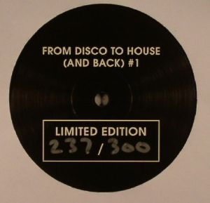 FDTH - From Disco To House (& Back) Vol 1