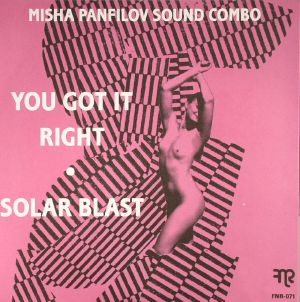 MISHA PANFILOV SOUND COMBO - You Got It Right/Solar Blast