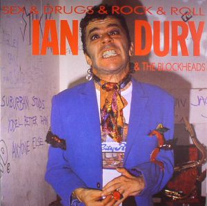 DURY, Ian & THE BLOCKHEADS - Sex & Drugs & Rock & Roll (reissue)