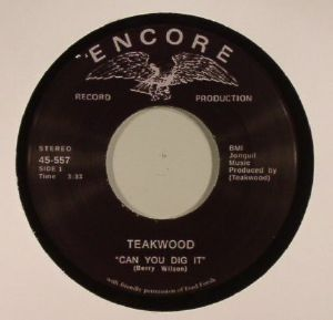 TEAKWOOD - Can You Dig It