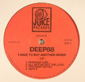 DEEP88 - I Have To Buy Another Mixer