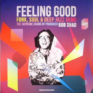 VARIOUS - Feeling Good: Funk Soul & Deep Jazz Gems