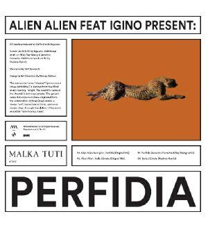 ALIEN ALIEN feat IGINO - Perfidia
