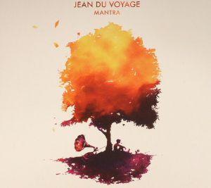 JEAN DU VOYAGE - Mantra