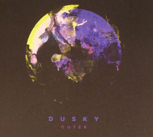 DUSKY - Outer