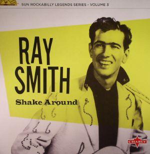 SMITH, Ray - Shake Around (remastered)