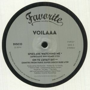 VOILAAA - On Te L'Avait Dit/Spies Are Watching Me (remixes)
