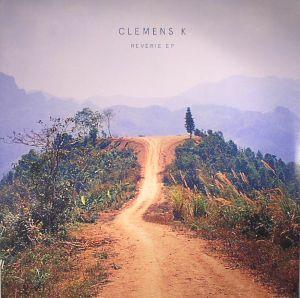 CLEMENS K - Reverie EP