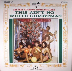 MOORE, Rudy Ray - This Ain't No White Christmas