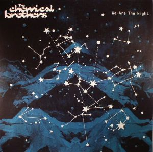 CHEMICAL BROTHERS, The - We Are The Night (remastered)