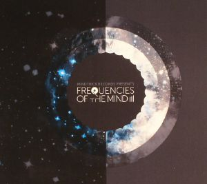 VARIOUS - Frequencies Of The Mind III