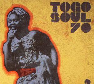 VARIOUS - Togo Soul 70