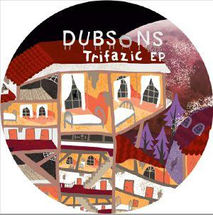 DUBSONS - Trifazic EP