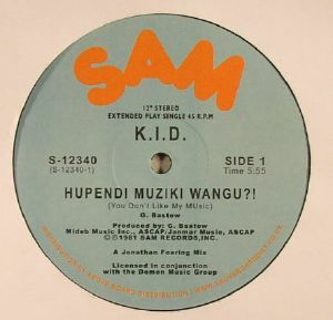 KID - Hupendi Muziki Wangu?! (You Don't Like My Music) (reissue)