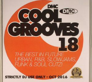 VARIOUS - Cool Grooves 18: The Best In Future Urban R&B Slowjams Funk & Soul Cutz! (Strictly DJ Only)