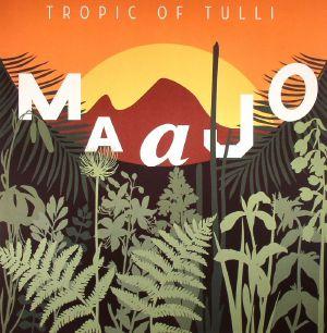 MAAJO - Tropic Of Tulli