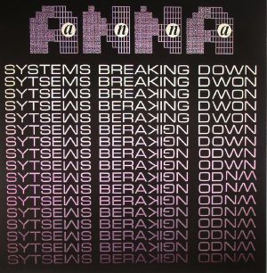 Systems Breaking Down (reissue)