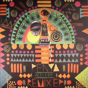 PENYA - Acelere Remix EP