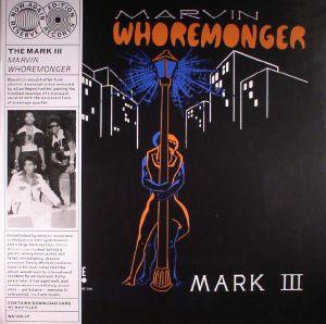WHOREMONGER, Marvin - The Mark III (reissue)