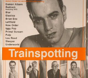 VARIOUS - Trainspotting: 20th Anniversary Edition (Soundtrack) (reissue)
