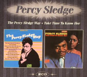 SLEDGE, Percy - The Percy Sledge Way/Take Time To Know Her