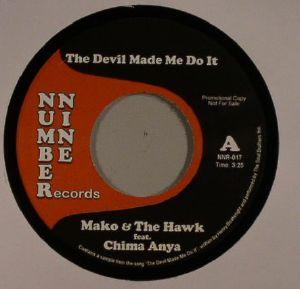 MAKO/THE HAWK feat CHIMA ANYA - The Devil Made Me Do It
