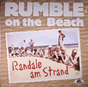 RUMBLE ON THE BEACH - Randale Am Strand