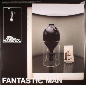 FANTASTIC MAN - Galactic Ecstasy