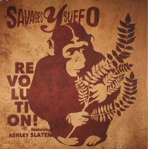 SAVAGES Y SUEFO feat ASHLEY SLATER - Revolution