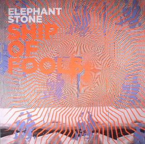ELEPHANT STONE - Ship Of Fools