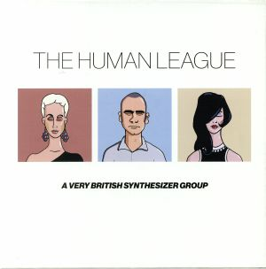 HUMAN LEAGUE, The - Anthology: A Very British Synthesizer Group (half speed remastered)