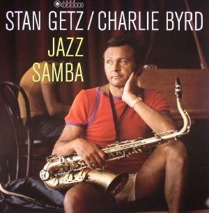 GETZ, Stan/CHARLIE BYRD - Jazz Samba (reissue)